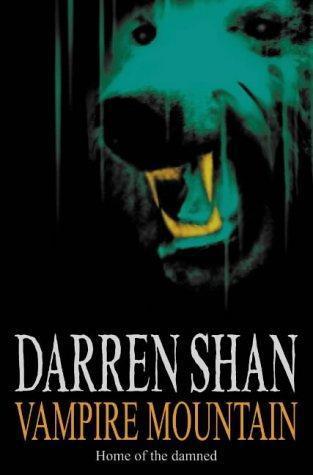 Vampire Mountain (The Saga of Darren Shan, #4)  by  Darren Shan