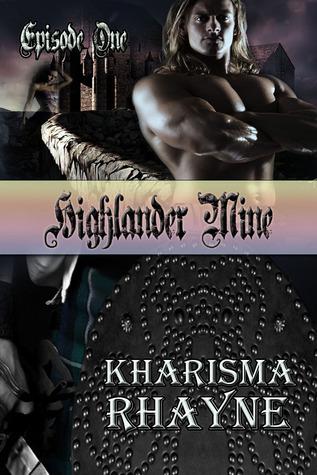 Highlander Mine Season 1 Kharisma Rhayne