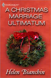A Christmas Marriage Ultimatum  by  Helen Bianchin