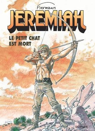Le Petit Chat est Mort (Jeremiah #29)  by  Hermann Huppen