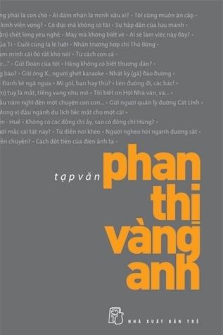 Tạp văn Phan Thị Vàng Anh  by  Phan Thị Vàng Anh