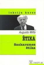 Ētika. Saskarsmes ētika  by  Augusts Milts