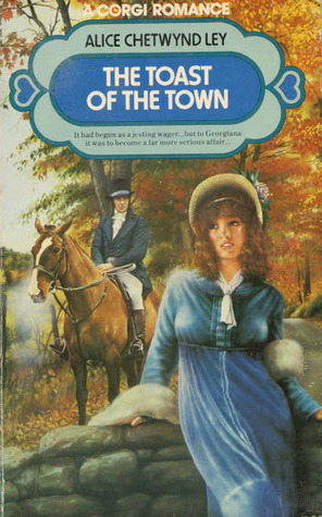 The Toast Of The Town  by  Alice Chetwynd Ley