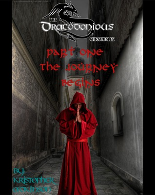 Mage Eye- The Dracodonius Chronicles: The Journey Begins Kristopher Adkinson