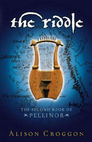 The Riddle (Pellinor Series, Treesong Trilogy #2) Alison Croggon