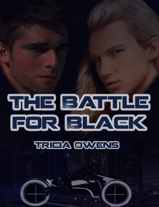The Battle For Black (Juxtapose City 3)  by  Tricia Owens