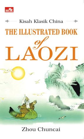 PAKET Kisah Klasik China (The Illustrated Book of Laozi & The Illustrated Book of the Analects) Zhou Chuncai