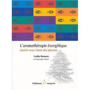 Laromathérapie énergétique  by  Lydia Bosson