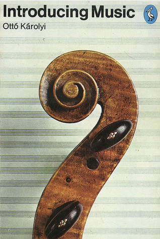 Introduccion A La Musica / Introducing Music (El Libro De Bolsillo / The Pocket Book) (Spanish Edition)  by  Otto Karolyi
