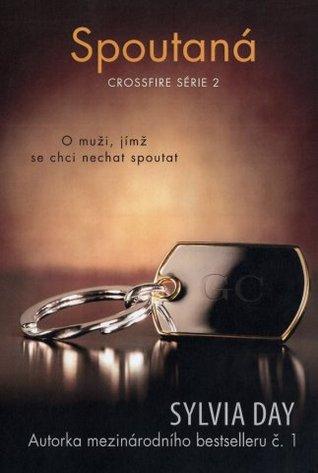 Spoutaná (Crossfire, #2) Sylvia Day