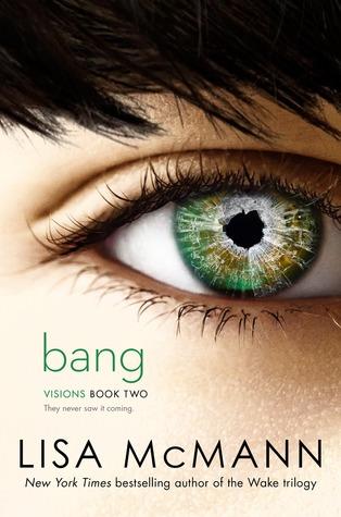 Bang (Visions, #2)  by  Lisa McMann