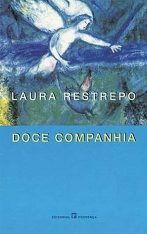 Doce Companhia Laura Restrepo