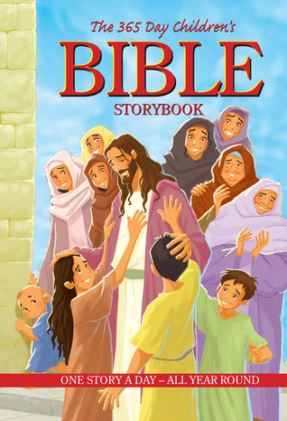 The 365 Day Childrens Bible Storybook, Padded Cover  by  B&H Editorial Staff