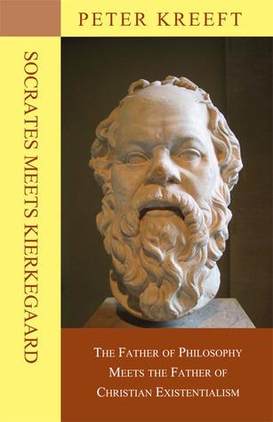 Socrates Meets Kierkegaard: The Father of Philosophy Meets the Father of Christian Existentialism Peter Kreeft
