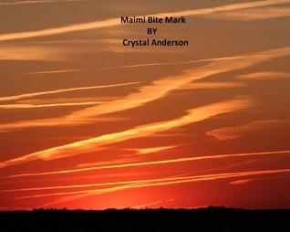 Miami Bite Mark (Book 2) Crystal  Anderson