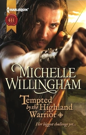 Tempted the Highland Warrior (MacKinloch Clan, #3) by Michelle Willingham