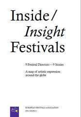 Inside / Insight Festivals  by  Kathrin Deventer
