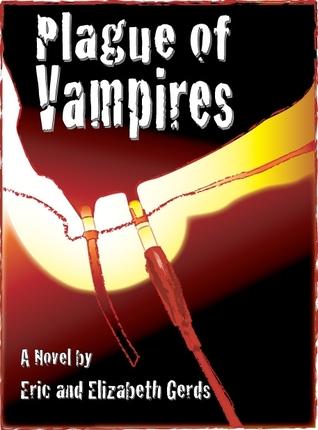 Plague of Vampires Eric Gerds