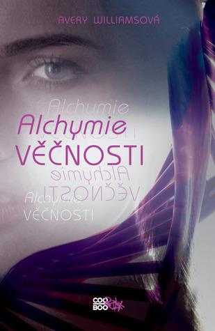 Alchymie věčnosti (Inkarnace, #1) Avery Williams