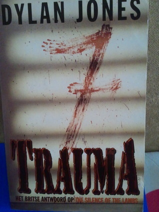 Trauma  by  Dylan  Jones