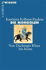 Die Mongolen  by  Karénina Kollmar-Paulenz