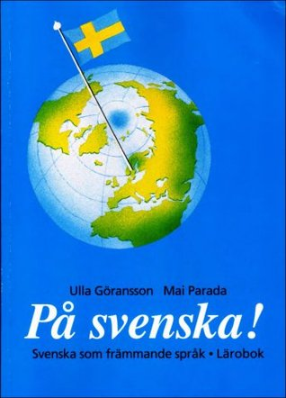 På Svenska 2! Cd3 Hörförståelse  by  Ulla Göransson