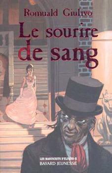 Le Sourire De Sang  by  Romuald Giulivo
