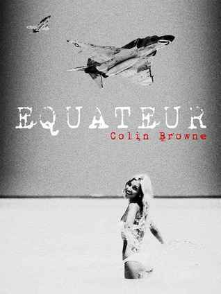 EQUATEUR Colin  Browne