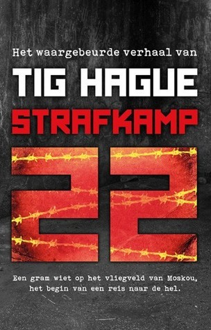 Strafkamp 22  by  Tig Hague