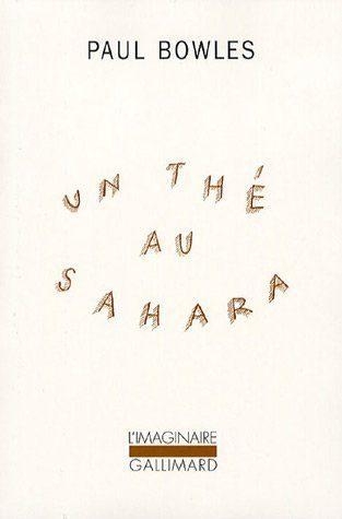 Un Thé au Sahara Paul Bowles