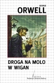Droga na molo w Wigan  by  George Orwell