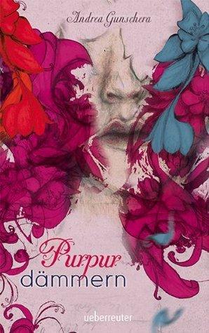Purpurdämmern  by  Andrea Gunschera