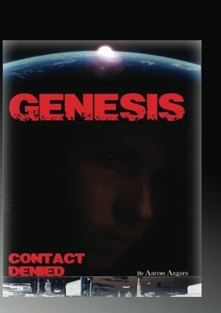 Genesis (Sanctuary 7, #1)  by  Aaron Aagars