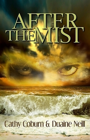 After the Mist  by  Cathy Coburn