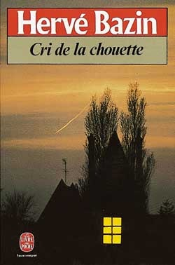 Cri de la chouette  by  Hervé Bazin