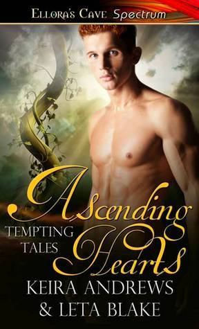 Ascending Hearts (Tempting Tales, #2) Keira Andrews