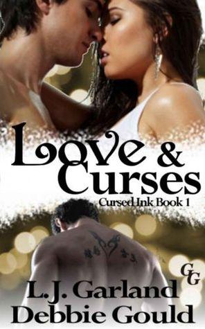 Love & Curses (Cursed Ink, #1)  by  Debbie Gould