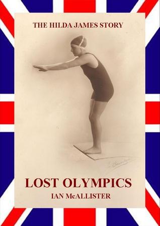 Lost Olympics Ian Hugh McAllister