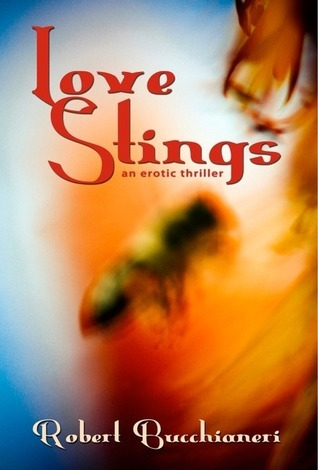 Love Stings  by  Robert Bucchianeri