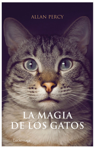 La Magia De Los Gatos  by  Allan Percy