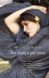 Per mare e per terra  by  Mitchell James Kaplan