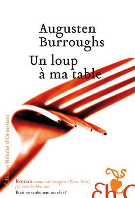 Un loup à ma table  by  Augusten Burroughs