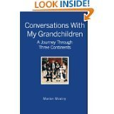 Coversations With My Grandchildren A Journey Through Three Continents  by  Marion Mostny