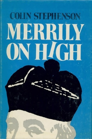 Merrily On High Colin Stephenson