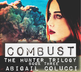 Combust  by  Abigail Colucci
