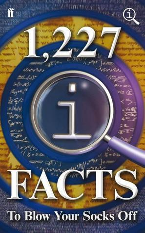1,227 QI Facts To Blow Your Socks Off John Lloyd