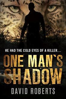 One Mans Shadow  by  David J. Roberts