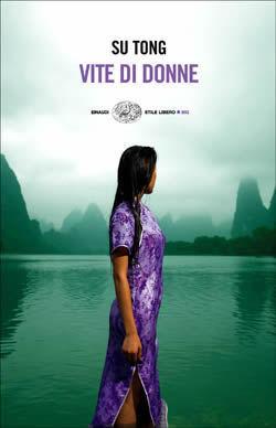 Vite di donne  by  Su Tong