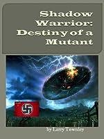 Shadow Warrior: Destiny of a Mutant Larry Townley