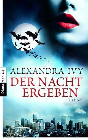 Der Nacht ergeben (Guardians of Eternity, #1) Alexandra Ivy
